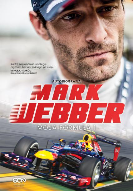 Mark Webber. Moja Formuła 1 - Mark Webber | okładka