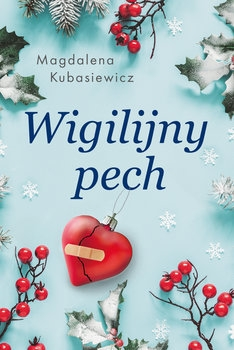 Wigilijny pech - Magdalena Kubasiewicz  | okładka