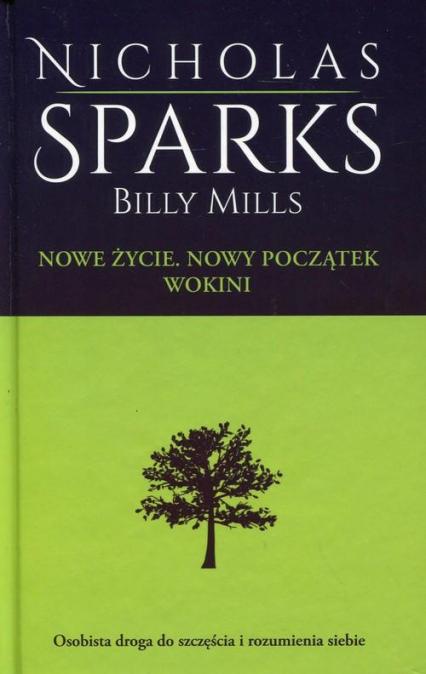 Nowe życie. Nowy Początek. Wokini - Nicholas Sparks | okładka