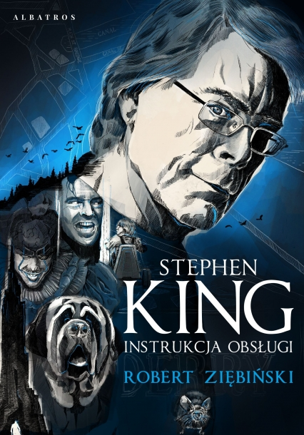 Stephen King: Instrukcja obsługi  - Robert Ziębiński | okładka