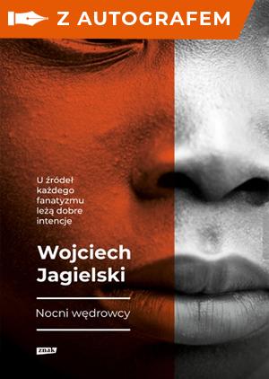 Nocni Wędrowcy z autografem - Jagielski Wojciech   okładka