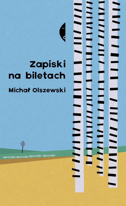 Zapiski na biletach - Michał Olszewski   okładka