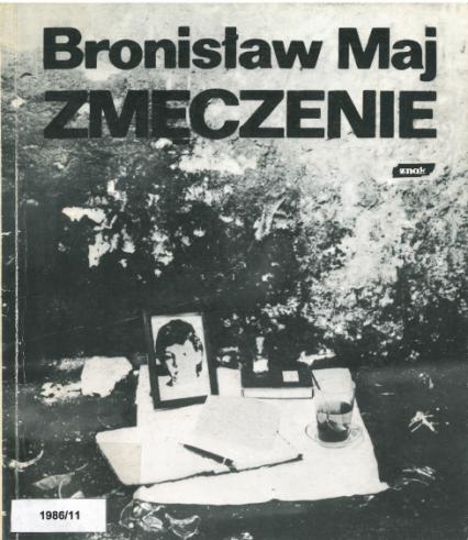 Zmęczenie - Bronisław Maj  | okładka