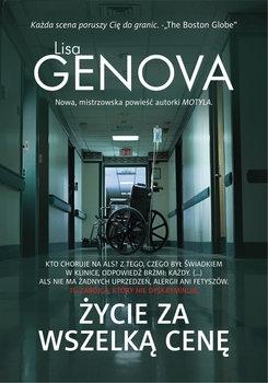 Życie za wszelką cenę - Lisa Genova | okładka
