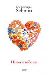 Historie miłosne - Eric-Emmanuel Schmitt  | mała okładka