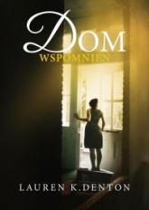 Dom wspomnień - Lauren Denton | mała okładka
