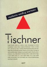 Myślenie według wartości - ks. Józef Tischner  | mała okładka