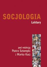 Socjologia. Lektury - Piotr Sztompka, Marek Kucia  | mała okładka