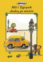 Miś i Tygrysek chodzą po mieście -  Janosch  | mała okładka
