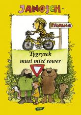 Tygrysek musi mieć rower -  Janosch  | mała okładka