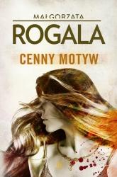 Cenny motyw - Małgorzata Rogala   mała okładka