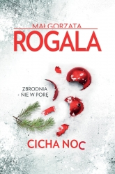 Cicha noc - Małgorzata Rogala   mała okładka