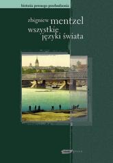 Wszystkie języki świata - Zbigniew Mentzel  | mała okładka