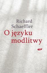 O języku modlitwy - Richard Schaeffler  | mała okładka
