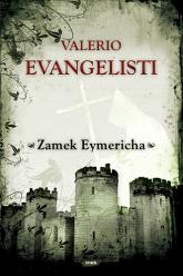 Zamek Eymericha - Valerio Evangelisti  | mała okładka