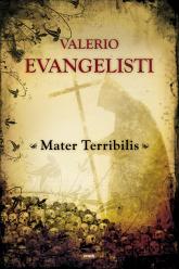 Mater Terribilis - Valerio Evangelisti  | mała okładka