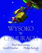 Wysoko w chmurach - Paul McCartney, Philip Ardagh, ... | mała okładka