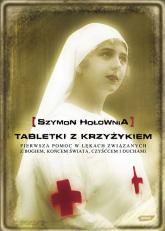 Tabletki z krzyżykiem  - Szymon Hołownia  | mała okładka
