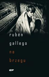 Na brzegu - Rubén Gallego    mała okładka