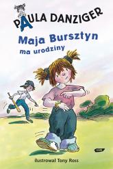Maja Bursztyn ma urodziny - Paula Danziger  | mała okładka