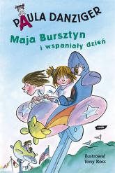 Maja Bursztyn i wspaniały dzień - Paula Danziger  | mała okładka