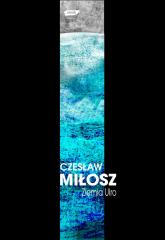 Ziemia Ulro - Czesław Miłosz  | mała okładka