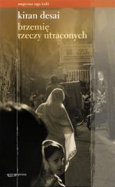 Brzemię rzeczy utraconych - Kiran Desai  | mała okładka