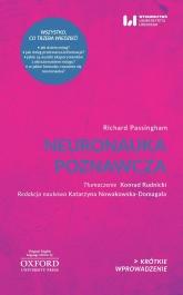 Neuronauka poznawcza Krótkie Wprowadzenie 27 - Richard Passingham   mała okładka