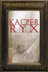 Kacper Ryx - Mariusz Wollny    mała okładka