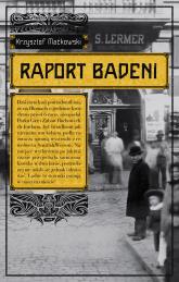 Raport Badeni - Krzysztof Maćkowski  | mała okładka