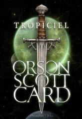 Tropiciel - Orson Scott Card | mała okładka