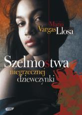 Szelmostwa niegrzecznej dziewczynki - Mario Vargas Llosa  | mała okładka