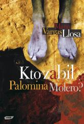 Kto zabił Palomina Molero? - Mario Vargas Llosa  | mała okładka