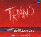 Trans - Manuela Gretkowska | mała okładka