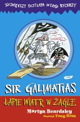 Sir Galimatias łapie wiatr w żagle - Martyn Beardsley  | mała okładka