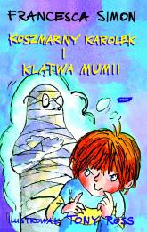 Koszmarny Karolek i klątwa mumii - Francesca Simon  | mała okładka
