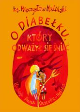 O diabełku, który odważył się śmiać - ks. Mieczysław Maliński  | mała okładka
