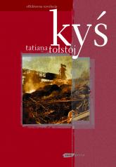 Kyś - Tatiana Tołstoj  | mała okładka