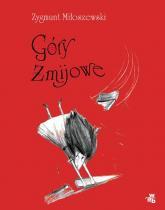 Góry Żmijowe - Zygmunt Miłoszewski | mała okładka