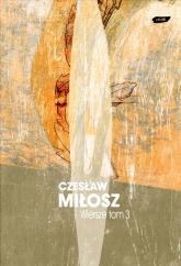 Wiersze tom III  - Czesław Miłosz  | mała okładka