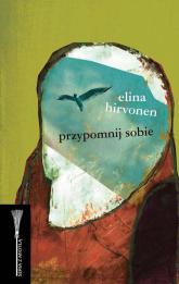 Przypomnij sobie - Elina Hirvonen | mała okładka