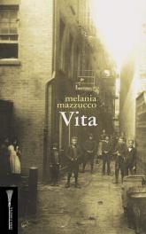 Vita - Melania Mazzucco | mała okładka