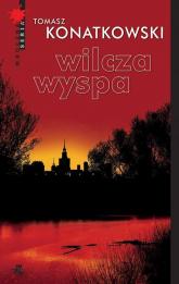 Wilcza wyspa - Tomasz Konatkowski | mała okładka