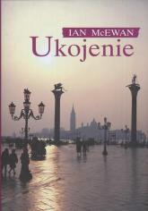 Ukojenie - Ian McEwan | mała okładka