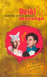 Ruski miesiąc - Strelnikoff Dmitrij | mała okładka