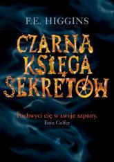 Czarna Księga Sekretów - Fiona E. Higgins | mała okładka