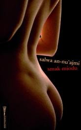 Smak miodu - Salwa An-nu ajmi | mała okładka