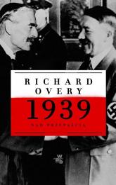 1939. Nad przepaścią - Richard Overy | mała okładka