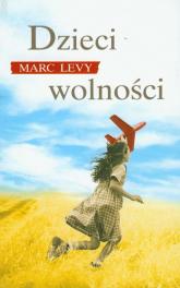 Dzieci wolności - Marc Levy | mała okładka