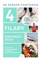 4 filary zdrowego życia. Jak zmienić codzienne nawyki, by dłużej żyć i cieszyć się zdrowiem - Rangan Chatterjee | mała okładka